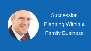 Succession Planning Within a Family Business