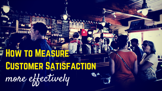 How to measure customer satisfaction more effectively