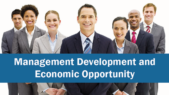 Management Development and Economic Opportunity
