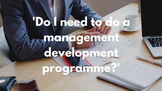 Do I need to do a management development programme__blog