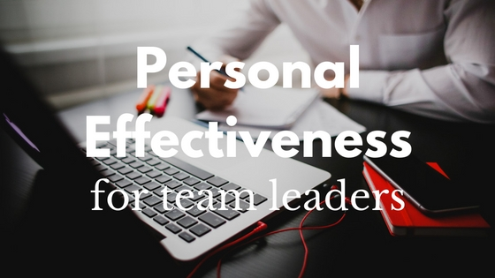 Personal effectiveness for team leaders